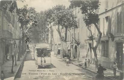"""CPA FRANCE 83 """" Toulon - Pont du Las, Route de Marseille"""" / TRAMWAY"""