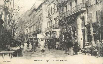 """CPA FRANCE 83 """" Toulon, Le Cours Lafayette"""""""