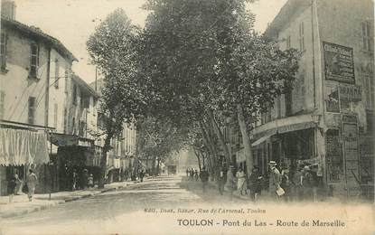 """CPA FRANCE 83 """" Toulon, Pont du Las, Route de Marseille"""""""