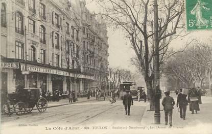 """CPA FRANCE 83 """" Toulon, Boulevard de Strasbourg, Les Dames de France"""""""