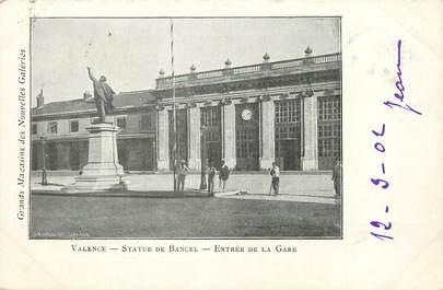 """CPA FRANCE 26 """"Valence, Statue de Bancel, entrée de la gare"""" / Ed. J. Céas & Fils"""