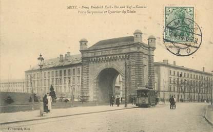 """CPA FRANCE 57 """" Metz, Porte Serpenoise et Quartier du Génie"""" / TRAMWAY"""