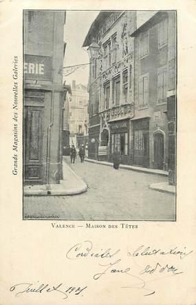 """CPA FRANCE 26 """"Valence, Maison des Têtes"""" / Ed. J. Céas & Fils"""