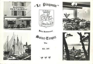 """CPSM FRANCE 83 """"St Tropez, Hôtel Restaurant Le Pingouin"""""""