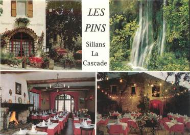 "CPSM FRANCE 83 "" Sillans la Cascade, Hôtel Restaurant Les Pins"""