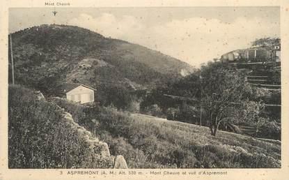 """CPA FRANCE 06 """" Aspremont, Mont Chauve"""""""