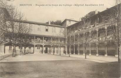 """CPA FRANCE 06 """" Menton, Façade et la Cour du Collège, Hôpital Auxiliaire 205"""""""