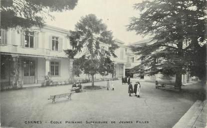 """CPA FRANCE 06 """" Cannes, Ecole Primaire Supérieure de Jeunes Filles"""""""