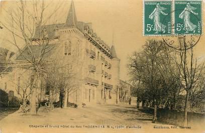 """CPA FRANCE 06 """" Thorenc, Chapelle et Grand Hôtel"""""""