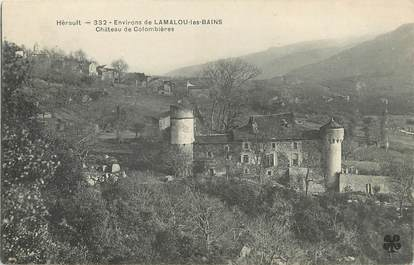 """/ CPA FRANCE 34 """"Environs de Lamalou les Bains, château de Colombières"""""""