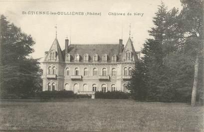 """CPA FRANCE 69 """" St Etienne des Oullières, Château de Néty"""""""