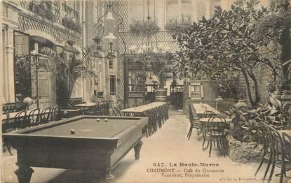 cpa france 52 chaumont caf du commerce 52 haute marne chaumont 52 ref 17261. Black Bedroom Furniture Sets. Home Design Ideas