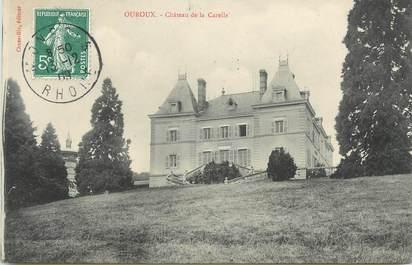 """CPA FRANCE 69 """" Ouroux, Château de la Carelle"""""""