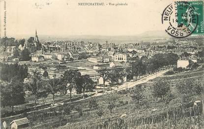 """/ CPA FRANCE 88 """"Neufchâteau, vue générale"""""""