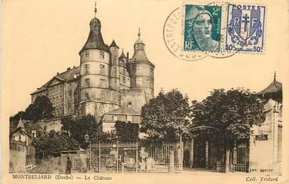 """CPA FRANCE 25 """"Montbéliard, le Chateau"""" / voyagée"""