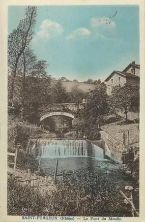 """CPA FRANCE 69 """"St Forgeux, Le pont du moulin"""""""