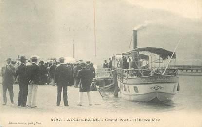 """CPA FRANCE 73 """" Aix les Bains, Le débarcadère du grand port"""""""