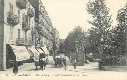 """CPA FRANCE 73 """" Aix les Bains, Rue du Casino, Entrée du Grand Cercle"""""""