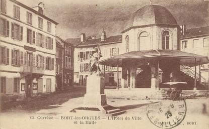 """/ CPA FRANCE 19 """"Bort les Orgues, l'hôtel de ville et la Halle"""""""