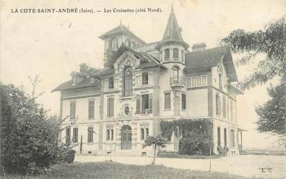 """CPA FRANCE 38 """" La Côte St André, Les Croisettes"""""""