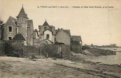 """CPA FRANCE 44 """"Piriac sur Mer, Chalets et Côte Saint Michel"""""""