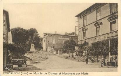 """CPA FRANCE 38 """" Roussillon, Montée du Château et Monument aux morts"""""""