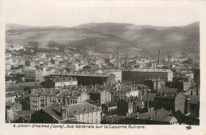 """CPA FRANCE 42 """" St Etienne, Vue générale de la Caserne Rullière"""""""