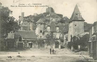 """/ CPA FRANCE 19 """"Turenne, place du Marchadiol et entrée de la Grande rue """""""