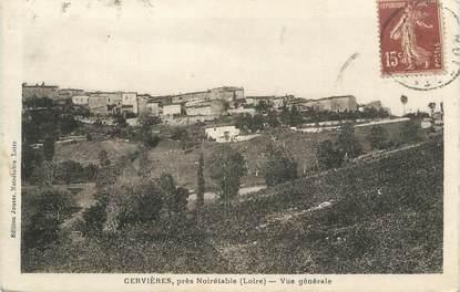 """CPA FRANCE 42 """"Cervières, Vue générale"""""""