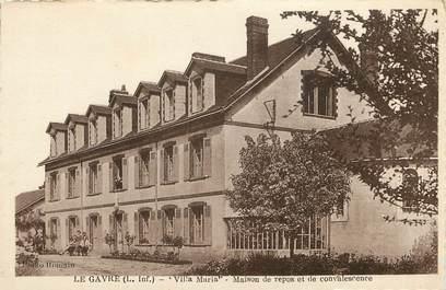 "CPA FRANCE 44 ""Le Gavre, Villa Maria, maison de repos"""