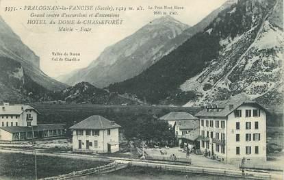"""/ CPA FRANCE 73 """"Pragnolan la Vanoise, hôtel du Dome de Chasseforêt"""""""