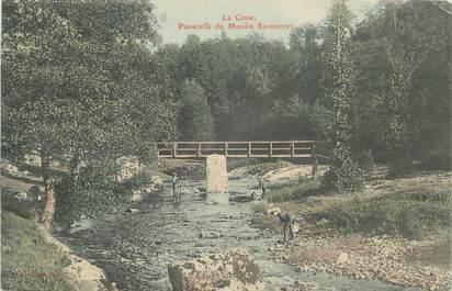 """CPA FRANCE 42 """"Le Moulin Savigneux, La passerelle sur La Coise"""""""