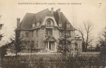 """CPA FRANCE 42 """" St Etiienne le Mollard, Château de Lizérieux"""""""