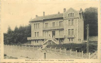 """CPA FRANCE 42 """" St Bonnet le Château, Chalet de la Sablière"""""""