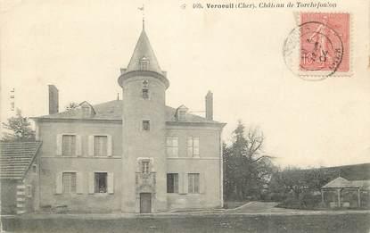 """/ CPA FRANCE 18 """"Verneuil, château de Torchefoulon"""""""