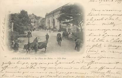 """CPA FRANCE 73 """" Aix les Bains, La Place des Bains"""""""