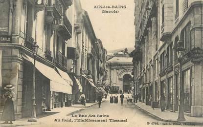 "CPA FRANCE 73 "" Aix les Bains, La Rue des Bains"""