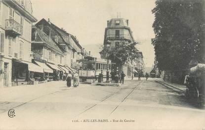 "CPA FRANCE 73 "" Aix les Bains, Rue de Genève"" / TRAMWAY"