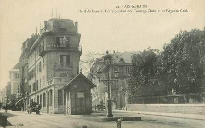 """CPA FRANCE 73 """" Aix les Bains, Hôtel de Genève"""""""