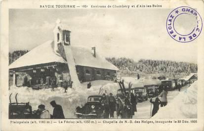 """CPA FRANCE 73 """"La Féclaz, La Chapelle Notre Dame des Neiges"""""""
