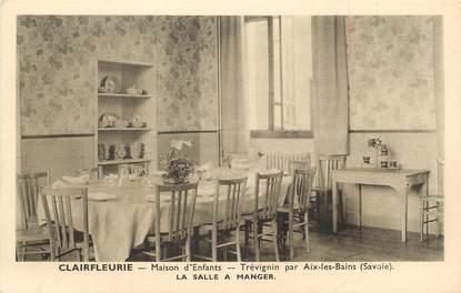 """CPA FRANCE 73 """" Trévignin, La salle à manger de la Maison d'enfants Clairfleurie"""""""