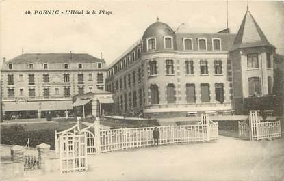 """CPA FRANCE 44 """"Pornic, l'Hotel de la Plage"""""""