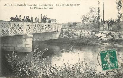 """CPA FRANCE 73 """" Aix les Bains Le Pont de Choudy, Le Village de Pner"""""""