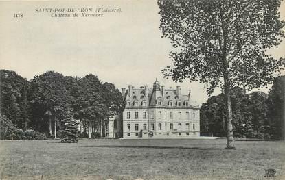"""/ CPA FRANCE 29 """"Saint Pol de Léon, château de Kernevez"""""""