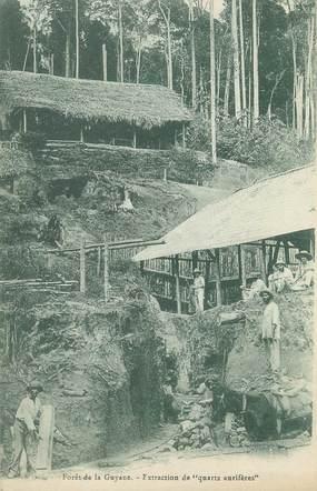 """CPA GUYANE """" La forêt, extraction de quartz aurifères"""""""