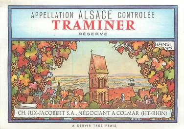 """CPA / ETIQUETTE / ILLUSTRATEUR HANSI """"Traminer Réserve en Alsace"""""""