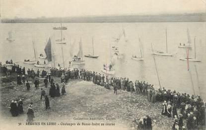 """CPA FRANCE 44 """" régates en Loire, Chaloupes de basse Indre en course"""""""