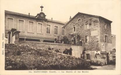 """CPA FRANCE 30 """"Saint Bres, la Mairie et les Ecoles"""""""