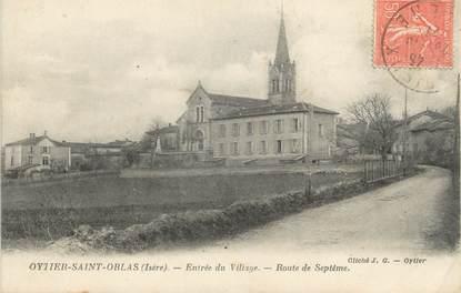 """CPA FRANCE 38 """" Oytier St Oblas, Entrée du village Route de Septême"""""""