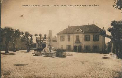 """CPA FRANCE 38 """" Sermerieu, Place de la Mairie et Salle des Fêtes"""""""